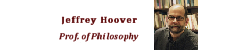 Jeffrey Hoover/Prof. of Philosophy